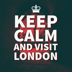 Keep Calm and Visit London Keep Calm