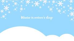 Winter is nature's sleep Background