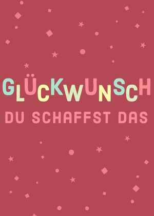you got this congratulations cards  Glückwunschkarte