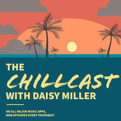 CHILLCAST Podcast