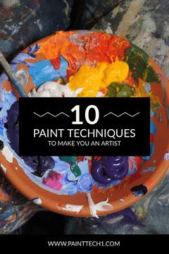 Colorful 10 Paint Techniques Pinterest Pinterest