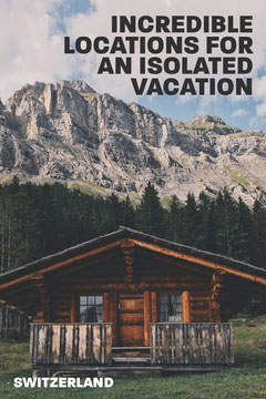Mountain lodge Isolated vacation Pinterest Vacation