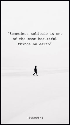 White Solitude Bukowski Quote Iphone Wallpaper Background