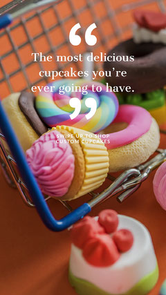 Colorful Cupcake Ad with Quote Instagram Story Cupcake