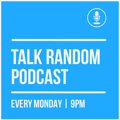 talk random<BR>podcast Podcast