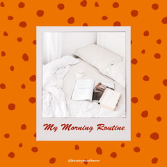 Orange White Red Polaroid Morning Routine Vlog Instagram Square  Beauty