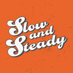red black white slow and steady quote groovy instagram square  Groovy