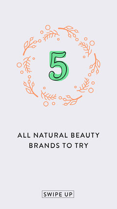 Natural Beauty Product Brands Instagram Story Makeup
