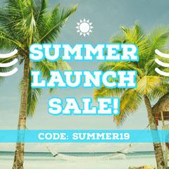 Summer Launch Sale! Launch