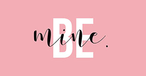 Pink and white Be Mine Twitter Graphic Cabecera de Twitter
