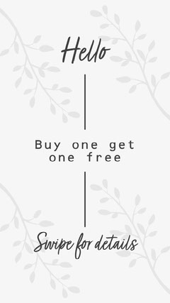 Black and White Buy One Get One Free Instagram Story Bogo