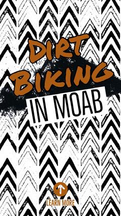 Brown and Black and White Moab Dirt Biking Instagram Story Bike