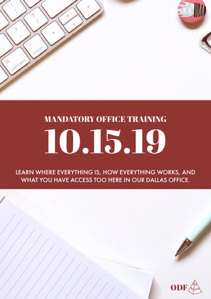 MANDATORY OFFICE TRAINING <BR>10.15.19 Announcement