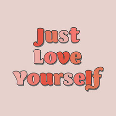 Colourful Just Love Yourself Instagram Square Positive Thought