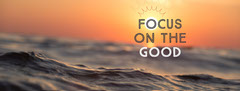 Focus on the good Sunset