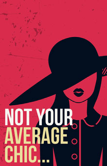 Not Your Average Chic... Poster