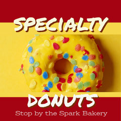 Claret and Yellow With Colorful Donut Bakery Advertisement Donut