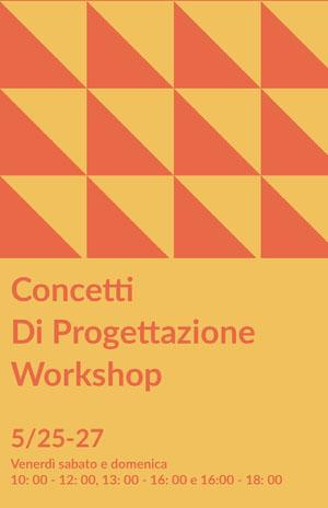 Concetti Di Progettazione <BR>Workshop  Poster eventi