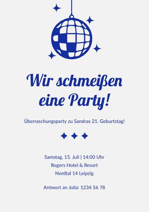 Wir schmeißen eine Party! Einladung zur Party