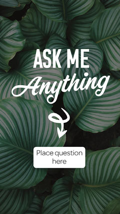 Dark Green Plants Ask Me Anything Instagram Story Blogger