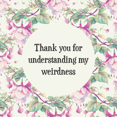 Pink and Green Floral Ornate Funny Catchphrase Instagram Post Thank You Poster