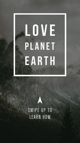 Love Planet Earth Instagram Story