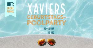 Xaviers <BR>GEBURTSTAGS-<BR>POOLPARTY Facebook-Bildgröße
