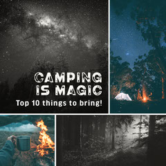 Camping is magic Blogger