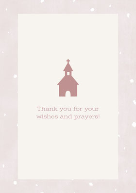 Thank you for your wishes and prayers!   Thank You Card
