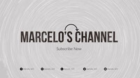 Marcelo's Channel Banner