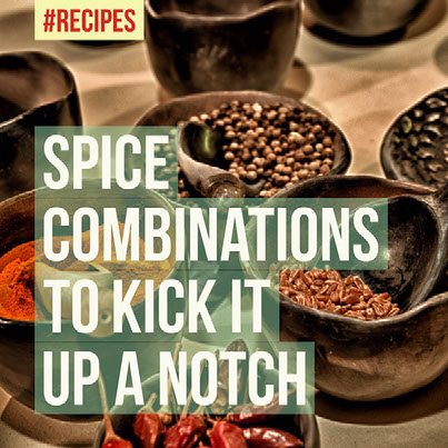 Spice combinations to kick it up a notch