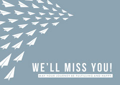 WE'LL MISS YOU! Farewell