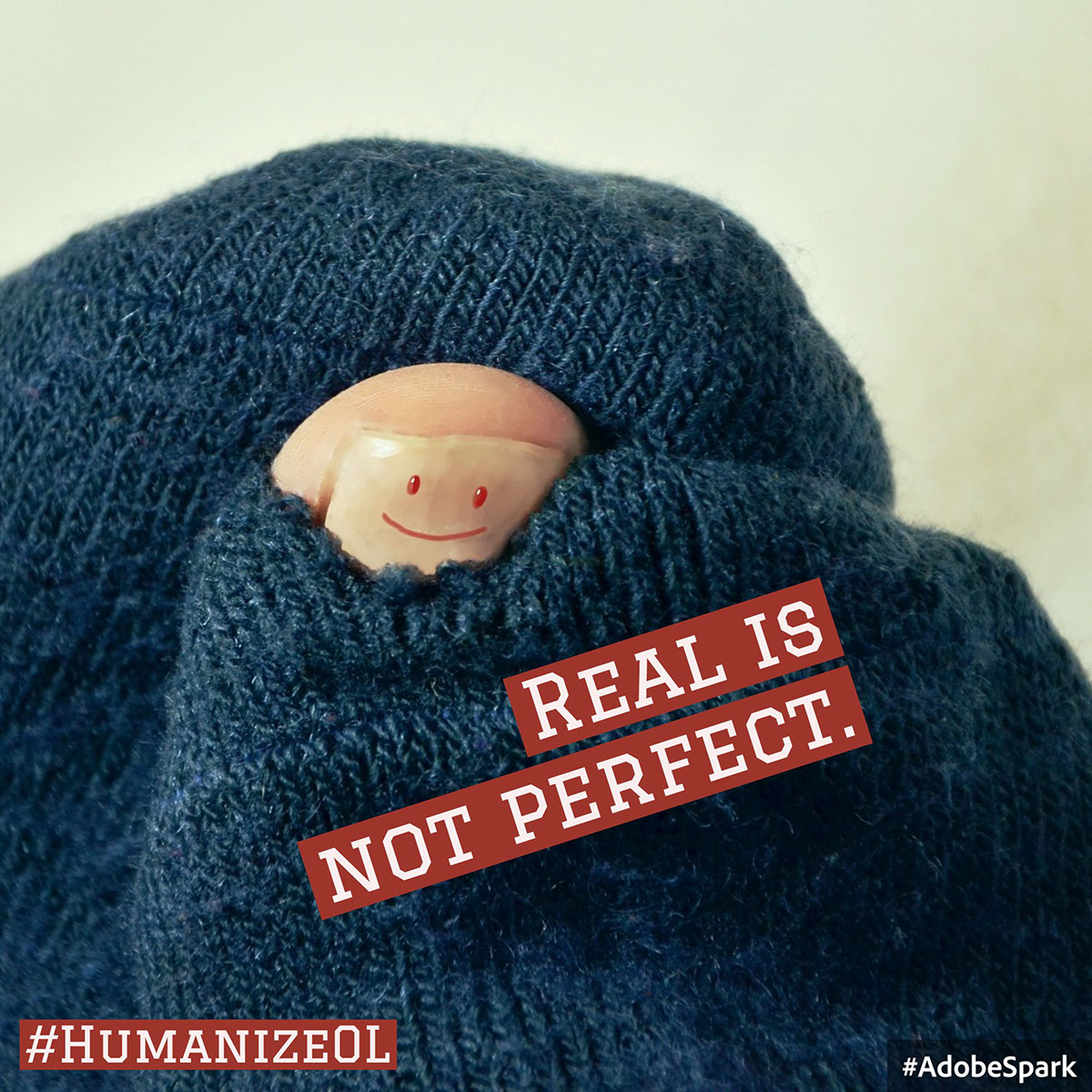 Real is not perfect.