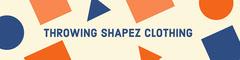 Throwing Shapez Clothing Clothing