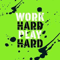 work hard play hard instagram Paint