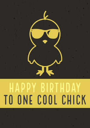 Yellow and Black Illustrated Happy Birthday Card with Chick in Sunglasses Happy Birthday Card Ideas