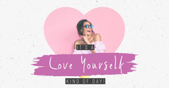 Pink It's a Love Yourself Kinda Day Facebook Post Love