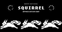 black and white national squirrel appreciation day instagram landscape Animal