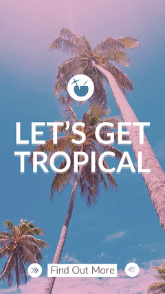 LET'S GET<BR>TROPICAL Story
