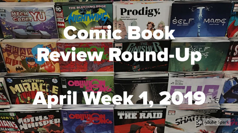 Lestat's Comic Book Review Round-Up – April 1, 2019