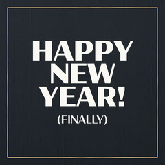 Gold and Black Funny Happy New Years Greeting New Year