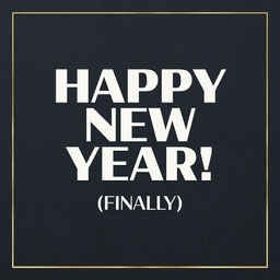 Gold and Black Funny Happy New Years Greeting