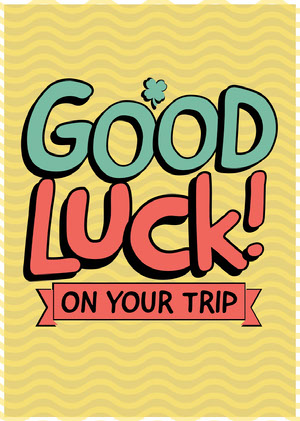 Yellow Good Luck on Your Trip Card Good Luck Card