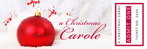 a Christmas Carole Ticket