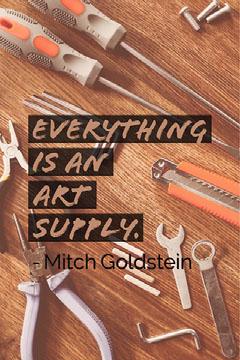 Everything is an art supply.  Art