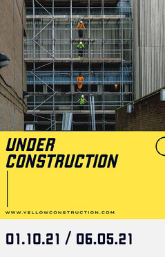 Black and Yellow, Under Construction, Poster Construction