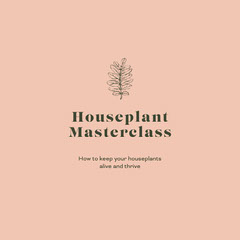 houseplant master class instagram Educational Course