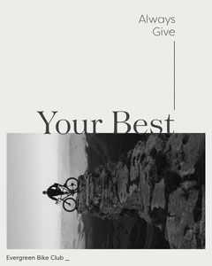 Black and White, Always Give Your Best Quote, Instagram Portrait Bike