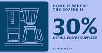 30%<BR>Off all coffee supplies! Social Media Marketing
