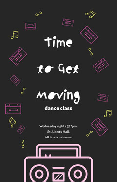 Black Time To Get Moving Poster Dance Flyer